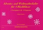 Advents- und Weihnachtslieder für 4 Blechbläser
