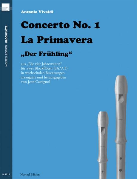 """Concerto No. 1 La Primavera """"Der Frühling"""""""