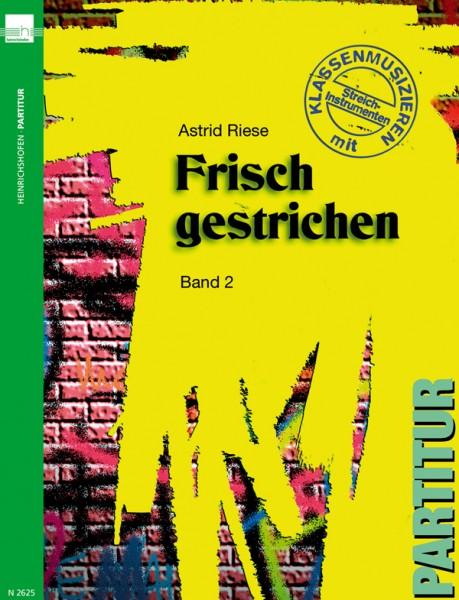 Frisch gestrichen, Bd 2