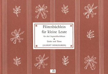 Flötenbüchlein für kleine Leute, Bd 1