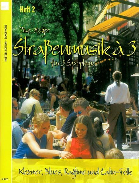 Straßenmusik à 3, Band 2 (Saxophon)