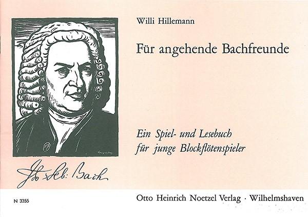 Für angehende Bachfreunde