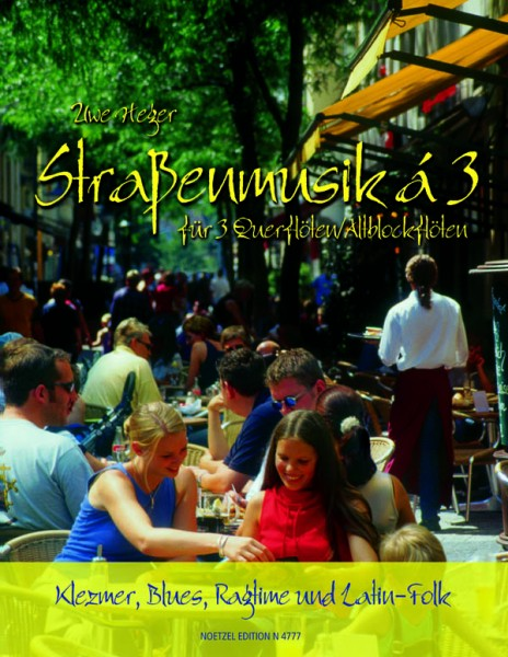 Straßenmusik à 3, Band 1 (Quer-/Altblockflöte)