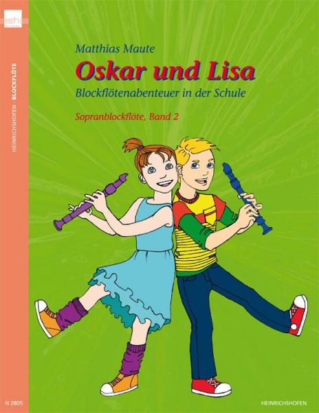 Oskar und Lisa - Blockflötenabenteuer in der Schule - Sopranblockflöte, Band 2