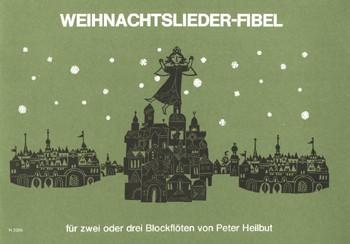 Weihnachtslieder-Fibel