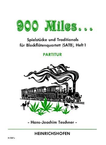900 Miles …, Heft 1