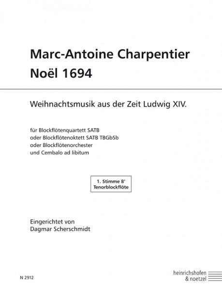 Marc-Antoine Charpentier – Noël 1694 Tenorblockflöte 2